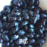 Nourishing Food For Your Kitchen: Beans