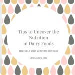 Uncover the Nutrition in Dairy Foods
