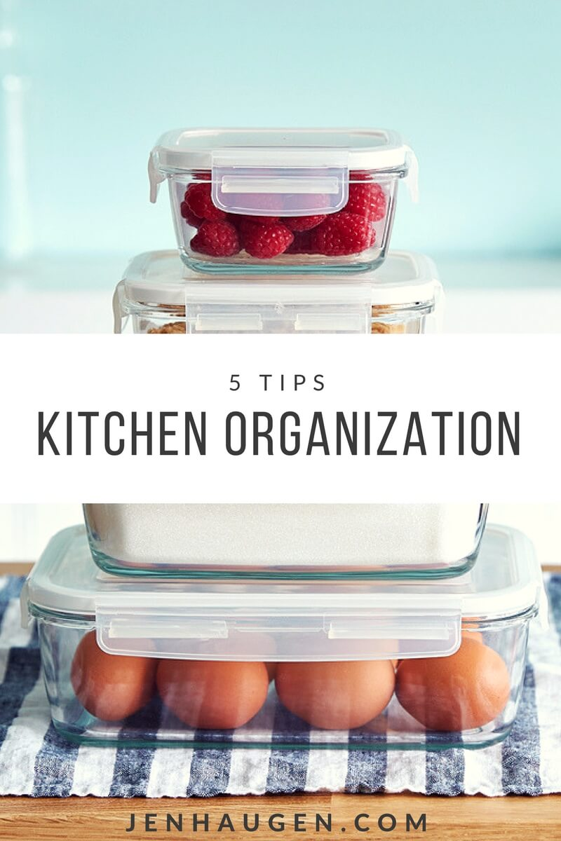 Kitchen Organization Tips Jen Haugen