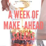 How to Build a Week of Make-Ahead Salads